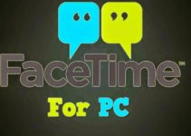 Facetime For PC Download Guide (Windows 7/8/10)