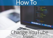 Guide To Change Your YouTube Username