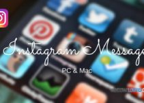 Guide To Use Instagram Direct Messages On PC/MAC