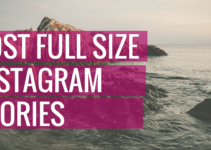 Upload Full Size Image To Instagram Stories