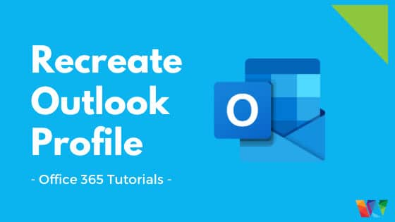 how-to-recreate-outlook-profile