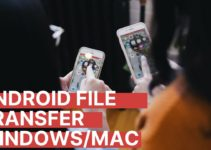 Best Methods To Transfer File From Android Device