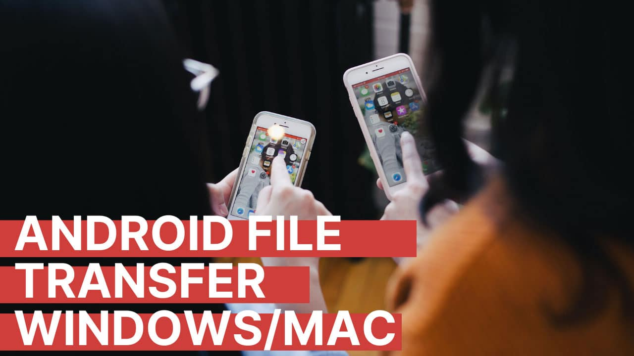 Android-File-transfer-windows_MAC