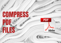 How to Reduce the File Size of a PDF Without Losing Quality?
