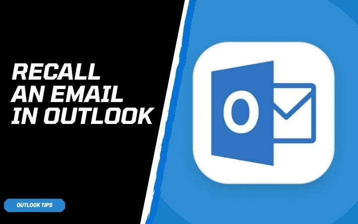 how-to-recall-an-email-in-outlook
