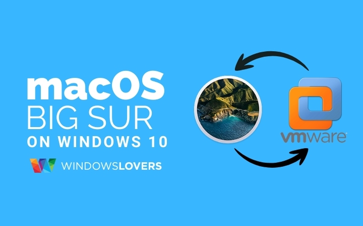 How-To-Install-macOS-Big-Sur-On-Vmware-Using-ISO-In-Windows-10